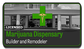 Licensed Marijuana Dispensery Builder